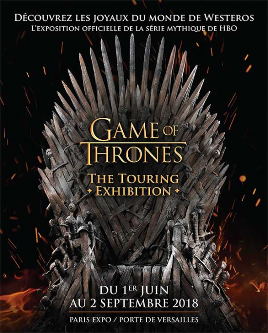 Flyer game of thrones the touring exhibition parc - 1 place de la porte de versailles paris ...