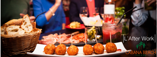 L'afterwork du Cabana : Tapas, Pizza, Happy-Hour