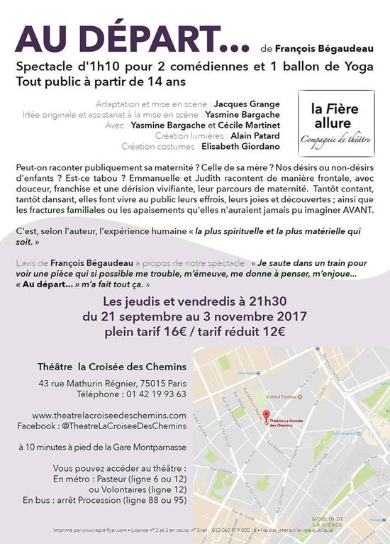 Imprimer Au Depart Theatre La Croisee Des Chemins Paris Jeudi 21 Septembre 2017 Sortir A Paris Le Parisien Etudiant
