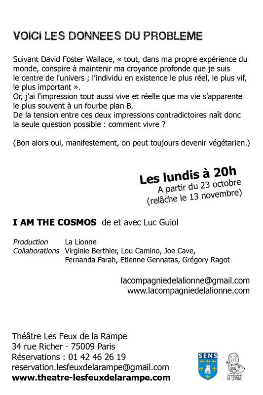 i am the cosmos th tre les feux de la rampe paris 75009 sortir paris le parisien etudiant. Black Bedroom Furniture Sets. Home Design Ideas