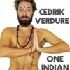 affiche ONE INDIAN SHOW - CEDRIK VERDURE