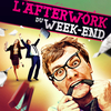 affiche L'AFTERWORK du WEEK-END - ENTREE GRATUITE