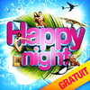 affiche Happy Night : GRATUIT