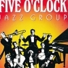 affiche Five O'Clock Jazz Group