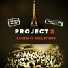 affiche PROJET X SUMMER THE BIG PARTY CONSOS 1€ BOUTEILLES 50€