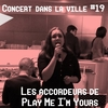 affiche Play Me, I'm Yours - Les Accordeurs de Play Me I'm Yours