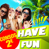 affiche HAVE FUN [ Consos 2€ ]