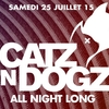 affiche  CATZ'N DOGZ all night long
