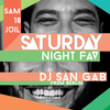 affiche SATURDAY NIGHT FAV // DJ SAN GAB