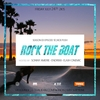 affiche ROCK THE BOAT SEASON III EP X | Kick push | Feat Dj Endrixx