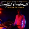 affiche SOULFUL COCKTAIL by ALAN DE LANIERE aka ADLN