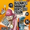 affiche BALANCE MAMAN HORS DU TRAIN : BACK TO OLD SCHOOL !