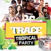 affiche TRACE TROPICAL PARTY