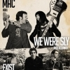 affiche MAc + EXIST + WE WERE SLY