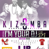 affiche Kizomba Paris Edition Speciale I'M YOUR DJ