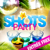 affiche Afterwork Shots Party : GRATUIT
