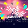 affiche Dirty Party Saison 5! Opening