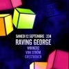 affiche RAVING GEORGE & GUESTS @ SOCIAL CLUB
