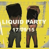 affiche LIQUID PARTY// DJ ENDRIXX / HOSTED BY Y-LAN & PLUNKY B