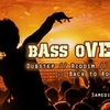 affiche Bass Overload : Dubstep ◆ Riddim ◆ Drum'N'Bass ◆ Trap