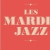 affiche MARDI JAZZ @ LE POP-UP DU LABEL