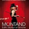 affiche MONTAND....EDITH, MARILYN ET SIMONE