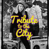 affiche TRIBUTE TO THE CITY