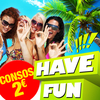 affiche HAVE FUN PARTY [ Consos 2€ ]