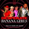 affiche Desperate Banana Girls
