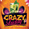 affiche CRAZY FRIDAY (FILLE = GRATUIT / DEUX AMBIANCES)