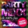 PARTY MIXX : Soirée gratuite du Jeudi