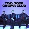 affiche TWO DOOR CINEMA CLUB + Guest