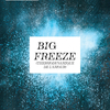 affiche Big Freeze