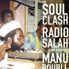 affiche THE SOULCLASH : RADIO SALAH vs MANU BOUBLI (SUPERFLY RECORDS)