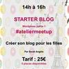 Créer son blog pour les filles #ateliermeetup