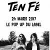 affiche TEN FÉ @ Le Pop Up du Label