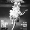 affiche NO MONEY KIDS - YELLI YELLI (1ERE PARTIE)