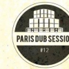 affiche Paris Dub Session #12