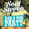 affiche RUB A DUB PARTY 31 - SOUL STEREO SOUND SYSTEM