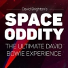 affiche DAVID BRIGHTON'S - SPACE ODDITY - THE ULTIMATE DAVID BOWIE TRIBUTE