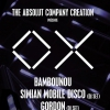 affiche The Absolut Company Creation présente OX : BAMBOUNOU + SIMIAN MOBILE DISCO DJ SET + GORDON DJ SET