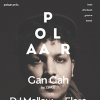 affiche POLAAR #38 w/GAN GAH (LOWUP-BE) +DJ MELLOW (LOWUP-BE) + FLORE (POLAAR)