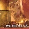 affiche We Are M I L K - Live au Bus palladium