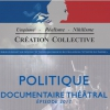 affiche POLITIQUE - DOCUMENTAIRE THEATRAL