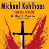MICHAEL KOHLHAAS, L'HOMME REVOLTE