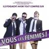 VOUS LES FEMMES !