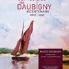 Daubigny : aux sources de l'impressionnisme