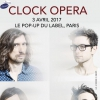 affiche Clock Opera @ Le Pop Up du Label