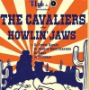 affiche The Cavaliers + Howlin' Jaws + DJ Party