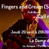 affiche FINGERS & CREAM + CALL ME MAX